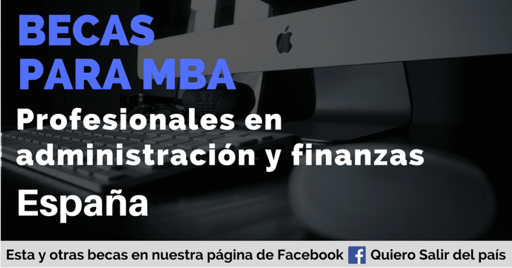 Becas para hacer un MBA en España