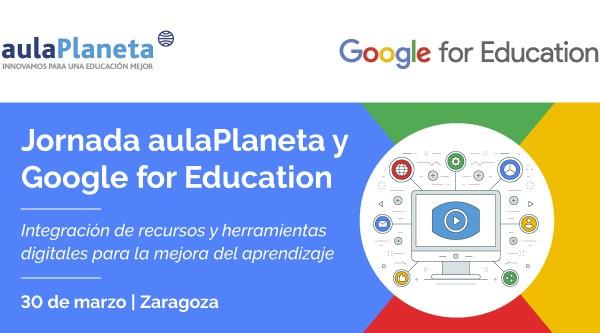 Zaragoza acoge un disputa de educadores organizado por aulaPlaneta y Google for Education