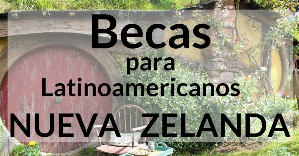 Becas en Nueva Zelanda para países Latinoamericanos