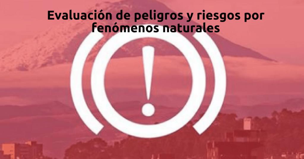 Curso online y de balde sobre evaluación de peligros y riesgos por fenómenos naturales
