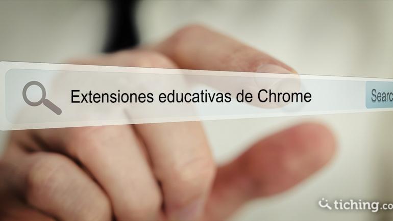 12 sencillas extensiones de Chrome como apoyo educativo