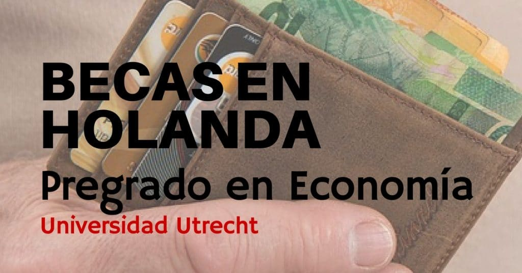 Becas en Holanda para cursar pregrado en finanzas