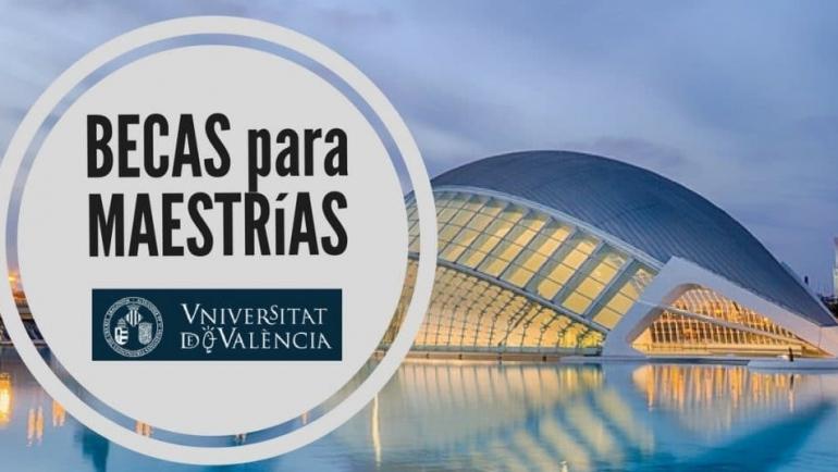 Becas para maestrías en la Universidad de Valencia en España para Latinoamericanos
