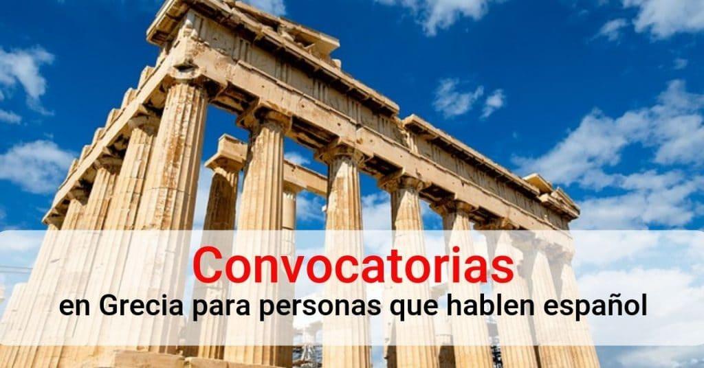Convocatorias en Grecia para personas que hablen Castellano