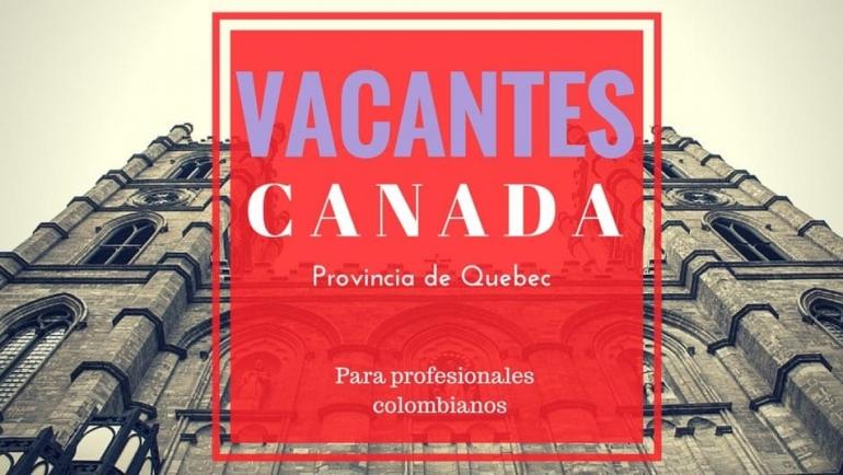 Vacantes en Canadá – Proceso de selección online y respaldado por el Ocupación de Inmigración, Multiplicidad y la Inclusión de la provincia de Quebec