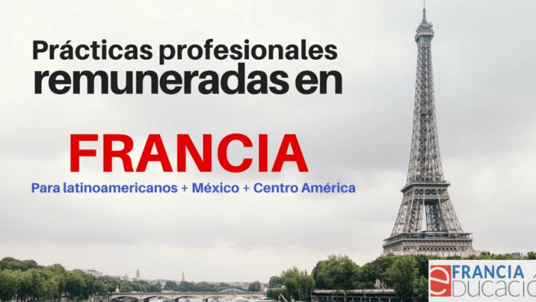 Francia búsqueda estudiantes de America Latina para prácticas profesionales: 560 Euros de remuneración !