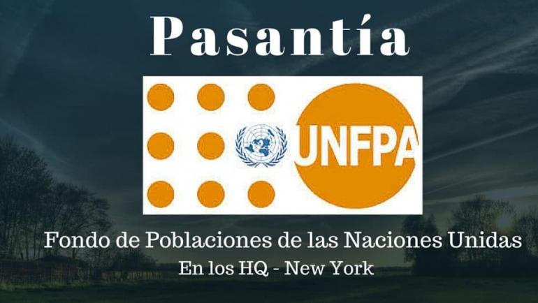 Pasantías con el Fondo de Poblaciones de Naciones Unidas (UNFPA) en HQ New York