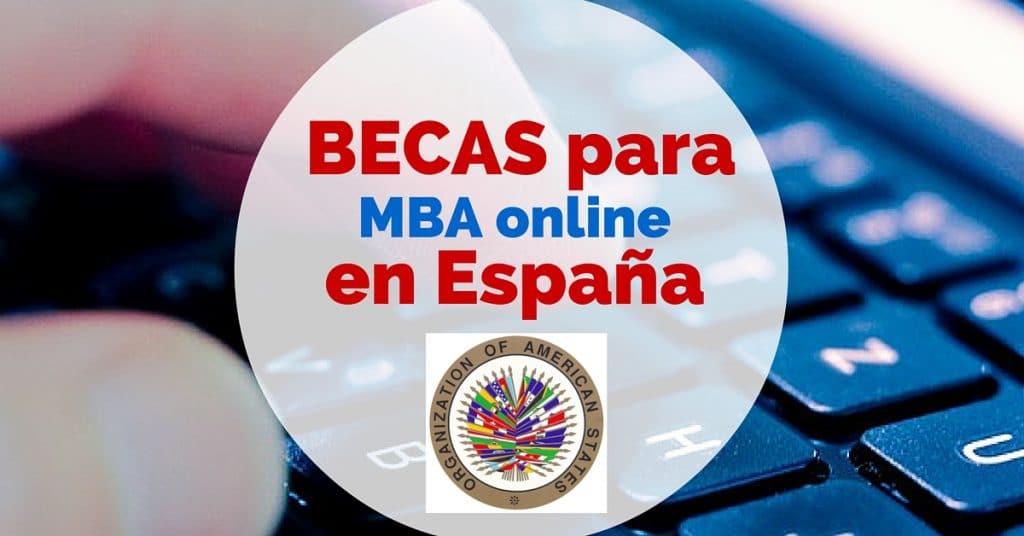 Becas de MBA online en España con la OEA