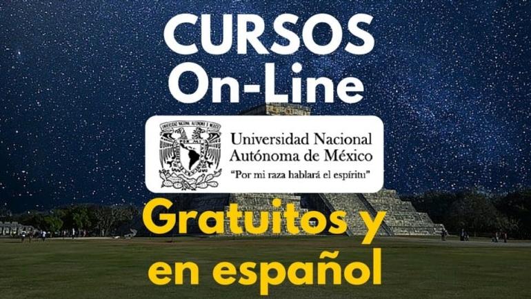 Nuevos Cursos en secante ofrecidos por la UNAM – Gratuitos, en gachupin y con posibilidad de certificado