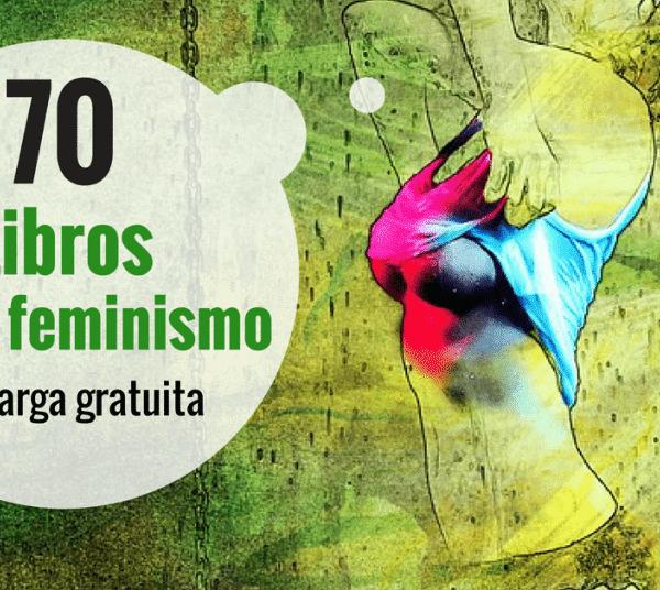 70 libros sobre el feminismo cultural y asuntos de existencias – gratuitos