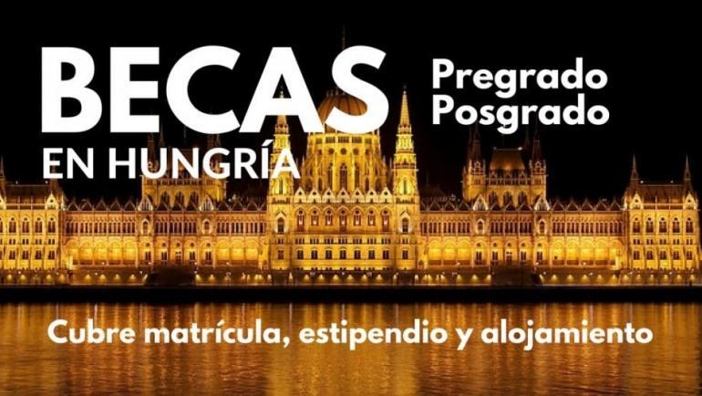 Becas para pregrado, arte y doctorado en diversos temas con el gobierno de Hungría