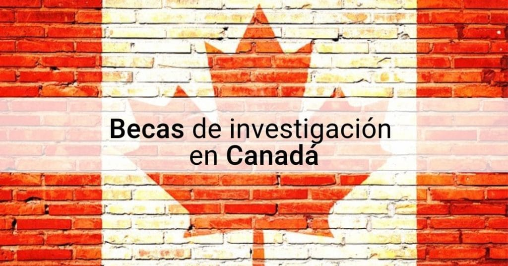 Becas en Canadá para extranjeros en diferentes áreas (Provincia de Quebec)