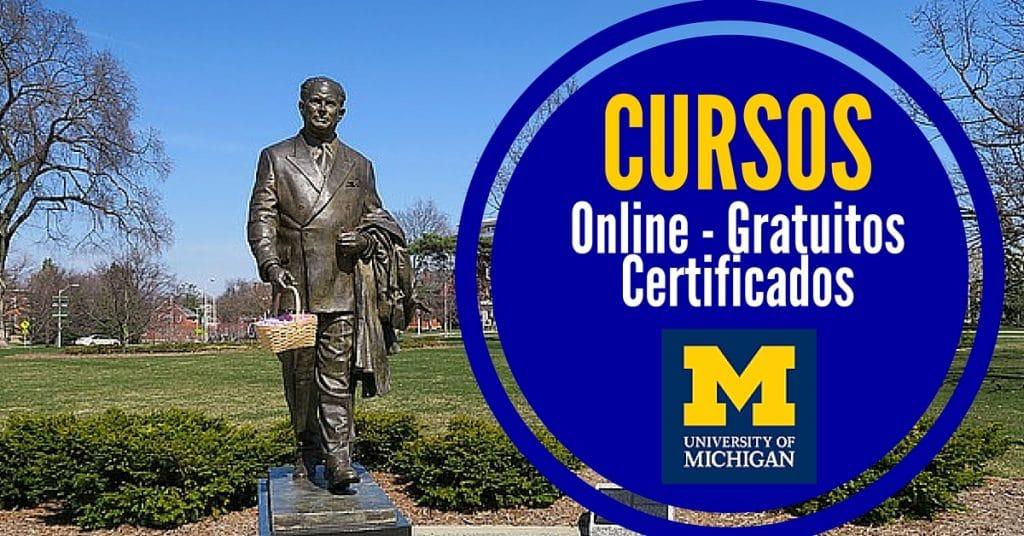 La Universidad de Michigan ofrece cursos online gratuitos y certificados