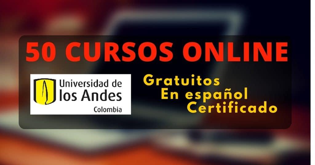La Universidad de Los Andes ofrece 50 cursos online gratuitos en diferentes áreas