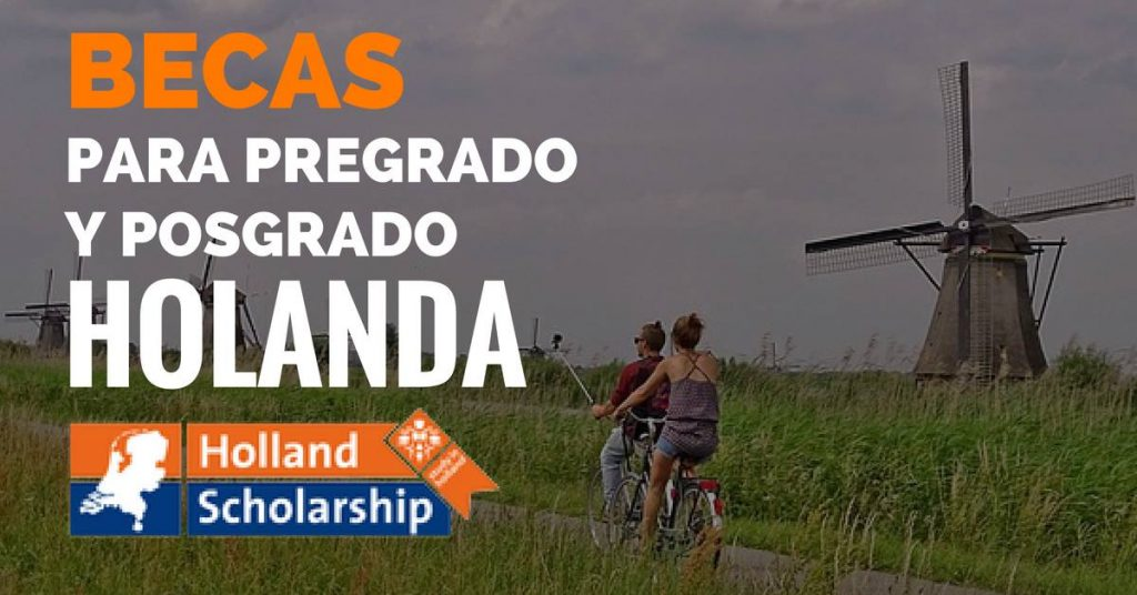 Insignia para pregrado o posgrado en Holanda para estudiantes internacionales.
