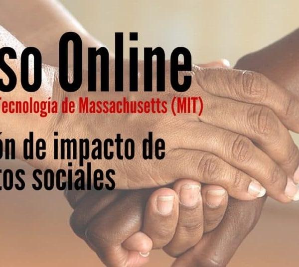 Curso online y gratis para determinar el impacto de proyectos sociales