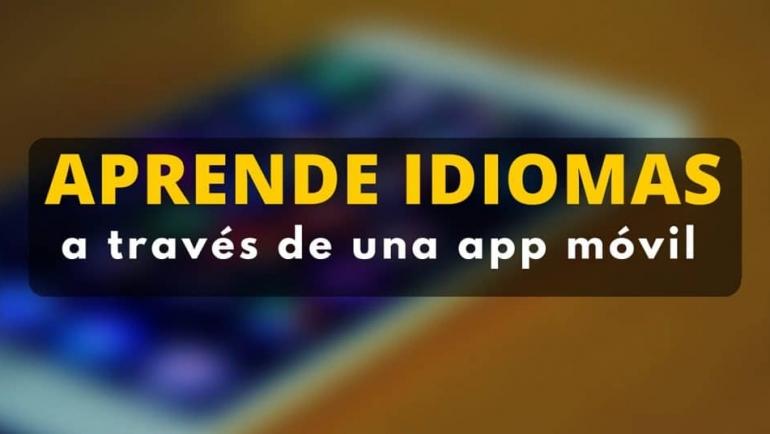 Aprende inglés, francés, germano y otros idiomas a través de una aplicación móvil gratuita