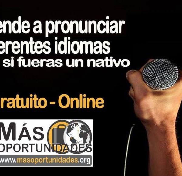 Pronuncie otros idiomas como si fuera un nativo: Plataforma On-line totalmente gratuita
