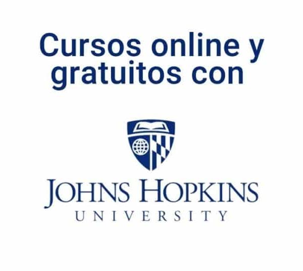 Cursos online gratuitos con la Universidad Johns Hopkins