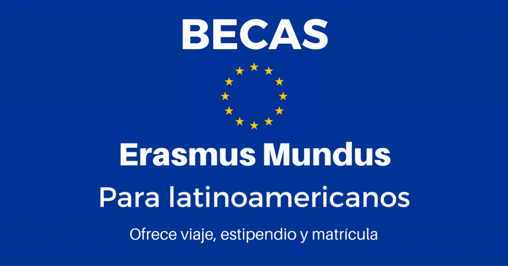 Becas Erasmus Mundus en Europa para Latinoamericanos