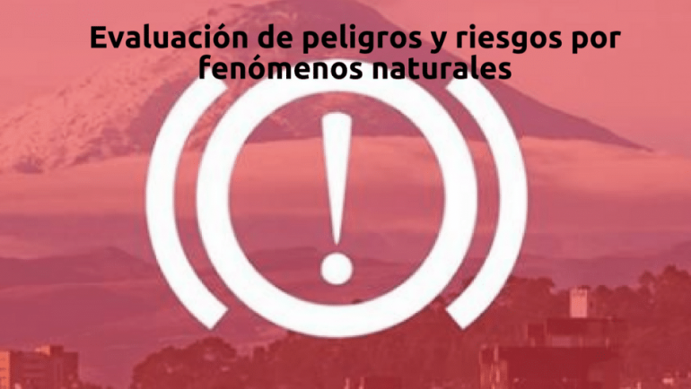 Curso online y tirado sobre evaluación de peligros y riesgos por fenómenos naturales