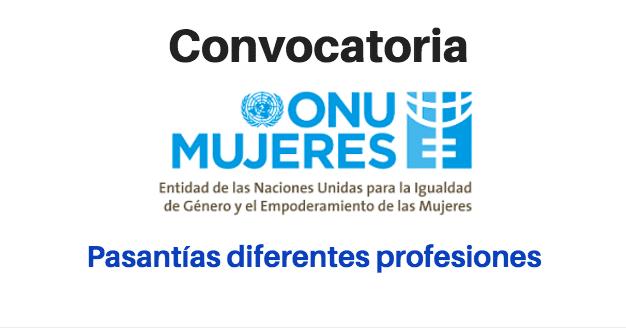 Prácticas o Pasantías con ONU MUJERES – UN WOMEN: Para cualquier nacionalidad