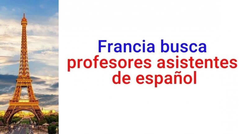 Francia busca profesores asistentes de español