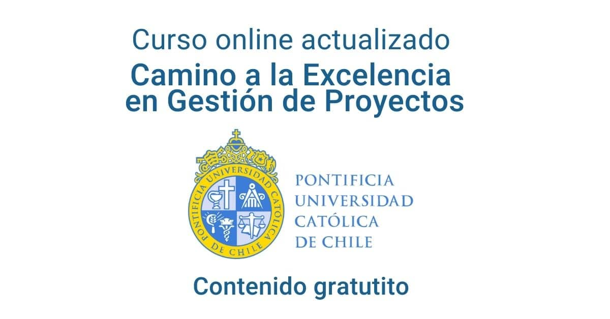 Curso online y gratuito: Camino a la Excelencia en Gestión de Proyectos